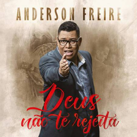 Anderson-Freire-CD-DEUS-NAO-TE-REJEITA-capa-450x450
