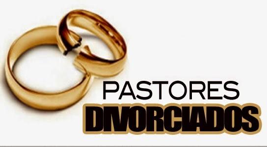 PASTORES DIVORCIADOS